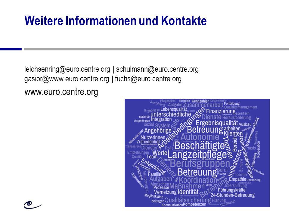 Weitere Informationen und Kontakte leichsenring@euro.centre.org | schulmann@euro.centre.org gasior@www.euro.centre.org | fuchs@euro.centre.org www.eur