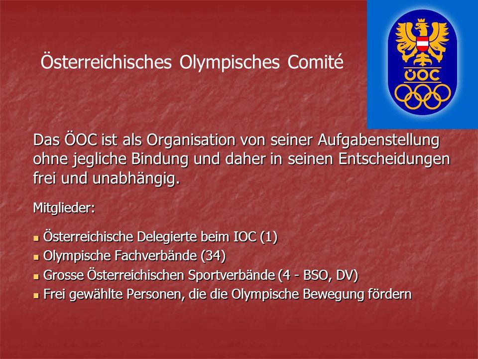 Das ÖOC ist als Organisation von seiner Aufgabenstellung ohne jegliche Bindung und daher in seinen Entscheidungen frei und unabhängig.