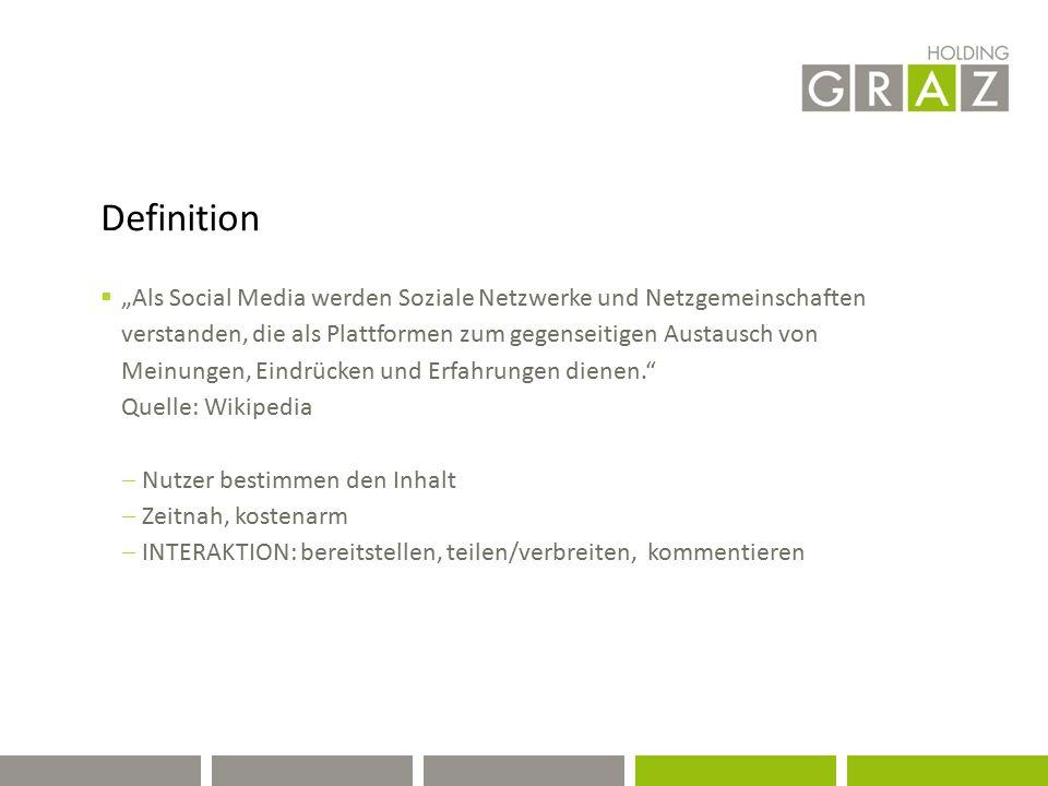 """Definition  """"Als Social Media werden Soziale Netzwerke und Netzgemeinschaften verstanden, die als Plattformen zum gegenseitigen Austausch von Meinungen, Eindrücken und Erfahrungen dienen. Quelle: Wikipedia  Nutzer bestimmen den Inhalt  Zeitnah, kostenarm  INTERAKTION: bereitstellen, teilen/verbreiten, kommentieren"""