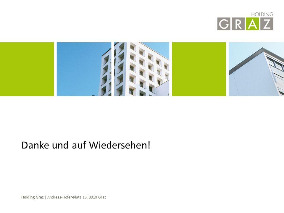 Holding Graz | Andreas-Hofer-Platz 15, 8010 Graz Danke und auf Wiedersehen!