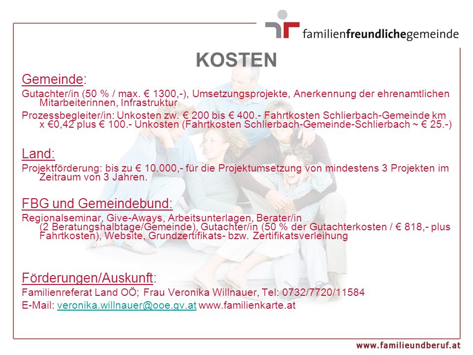 KOSTEN Gemeinde: Gutachter/in (50 % / max. € 1300,-), Umsetzungsprojekte, Anerkennung der ehrenamtlichen Mitarbeiterinnen, Infrastruktur Prozessbeglei