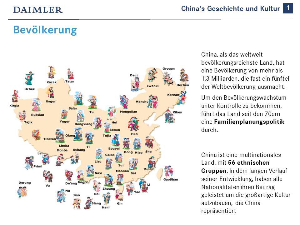Bevölkerung 1 China s Geschichte und Kultur China, als das weltweit bevölkerungsreichste Land, hat eine Bevölkerung von mehr als 1,3 Milliarden, die fast ein fünftel der Weltbevölkerung ausmacht.
