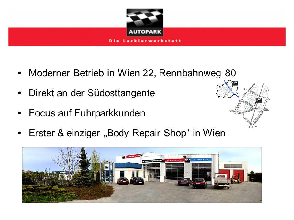 """Moderner Betrieb in Wien 22, Rennbahnweg 80 Direkt an der Südosttangente Focus auf Fuhrparkkunden Erster & einziger """"Body Repair Shop in Wien"""