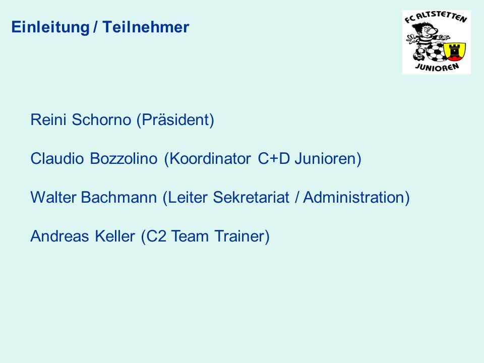 Reini Schorno (Präsident) Claudio Bozzolino (Koordinator C+D Junioren) Walter Bachmann (Leiter Sekretariat / Administration) Andreas Keller (C2 Team T
