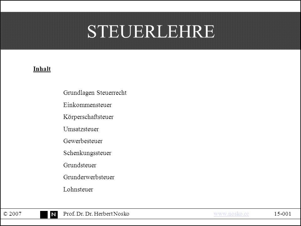 STEUERLEHRE © 2007Prof. Dr. Dr.