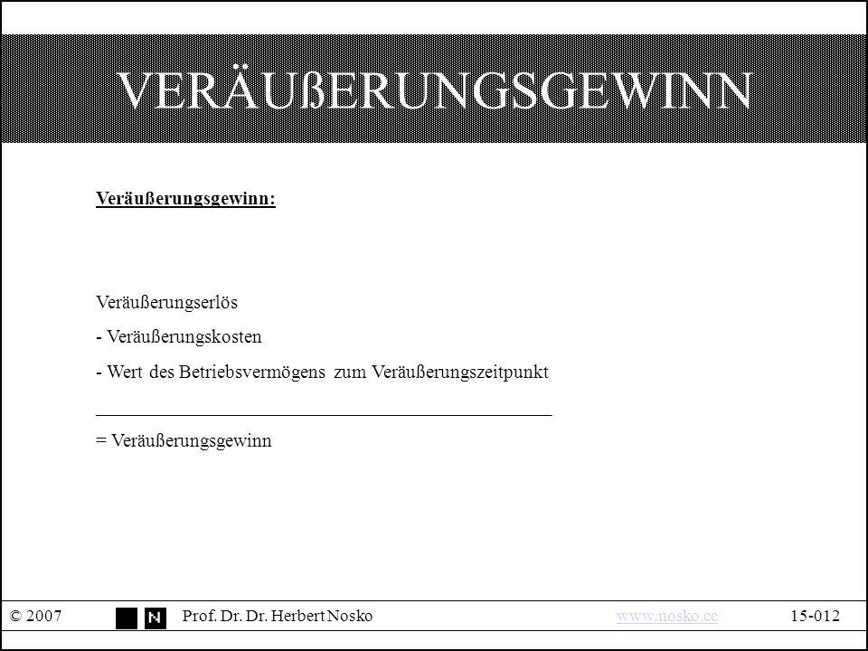 VERÄUßERUNGSGEWINN © 2007Prof. Dr. Dr.