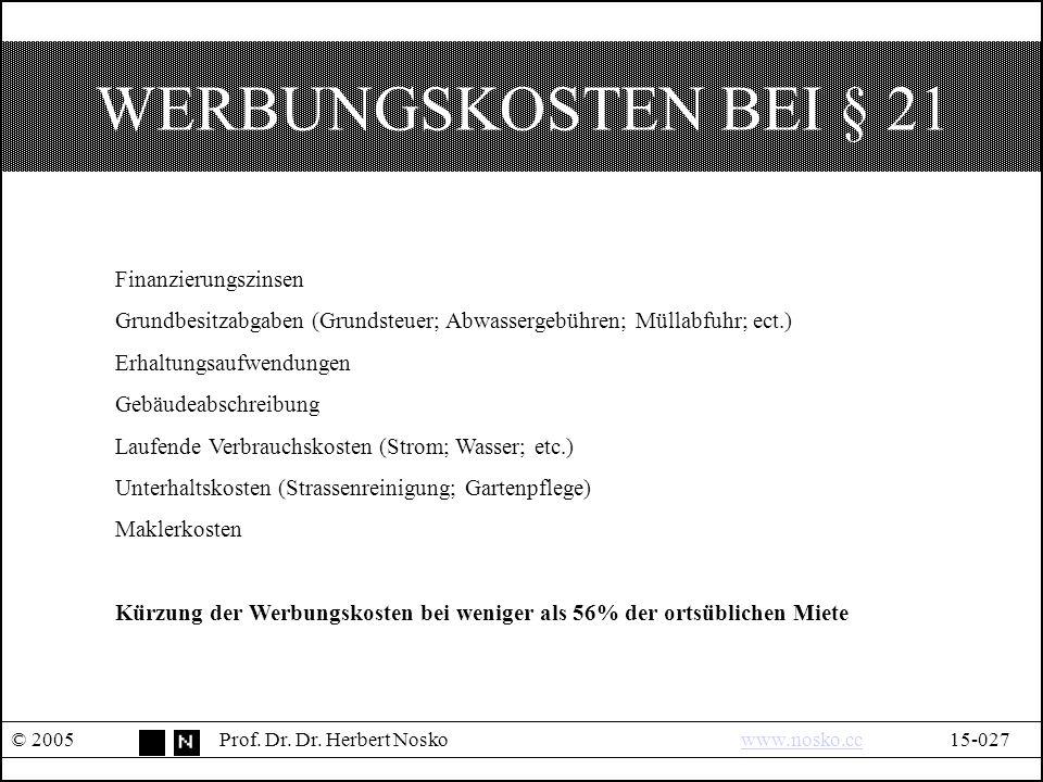 WERBUNGSKOSTEN BEI § 21 © 2005Prof. Dr. Dr.