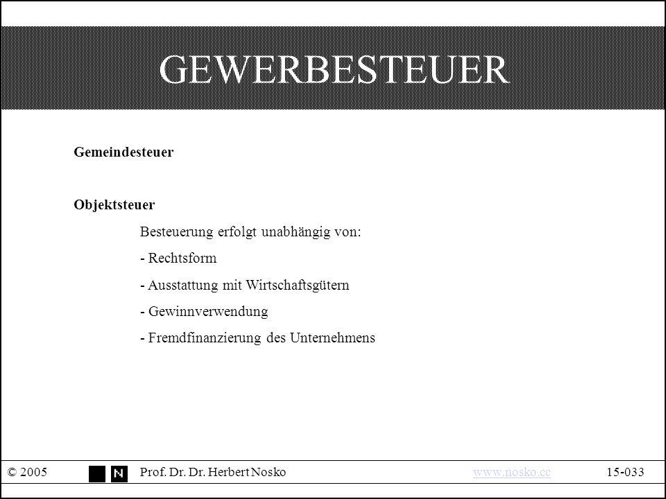 GEWERBESTEUER © 2005Prof. Dr. Dr.