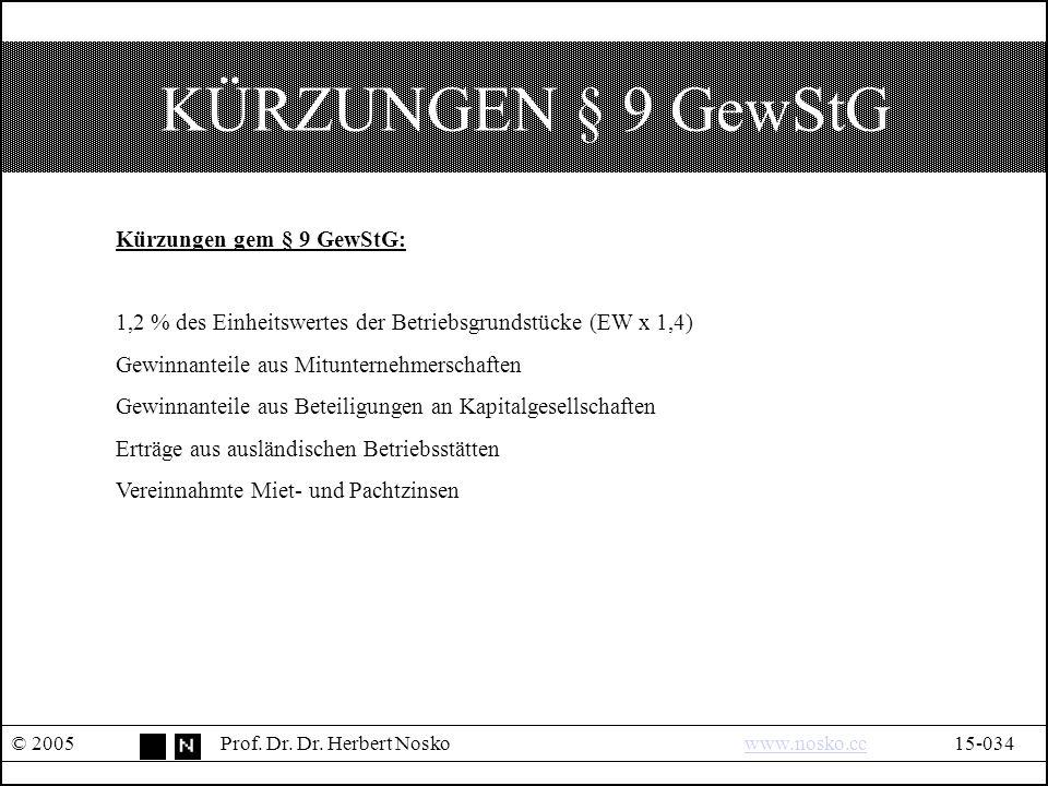 KÜRZUNGEN § 9 GewStG © 2005Prof. Dr. Dr.