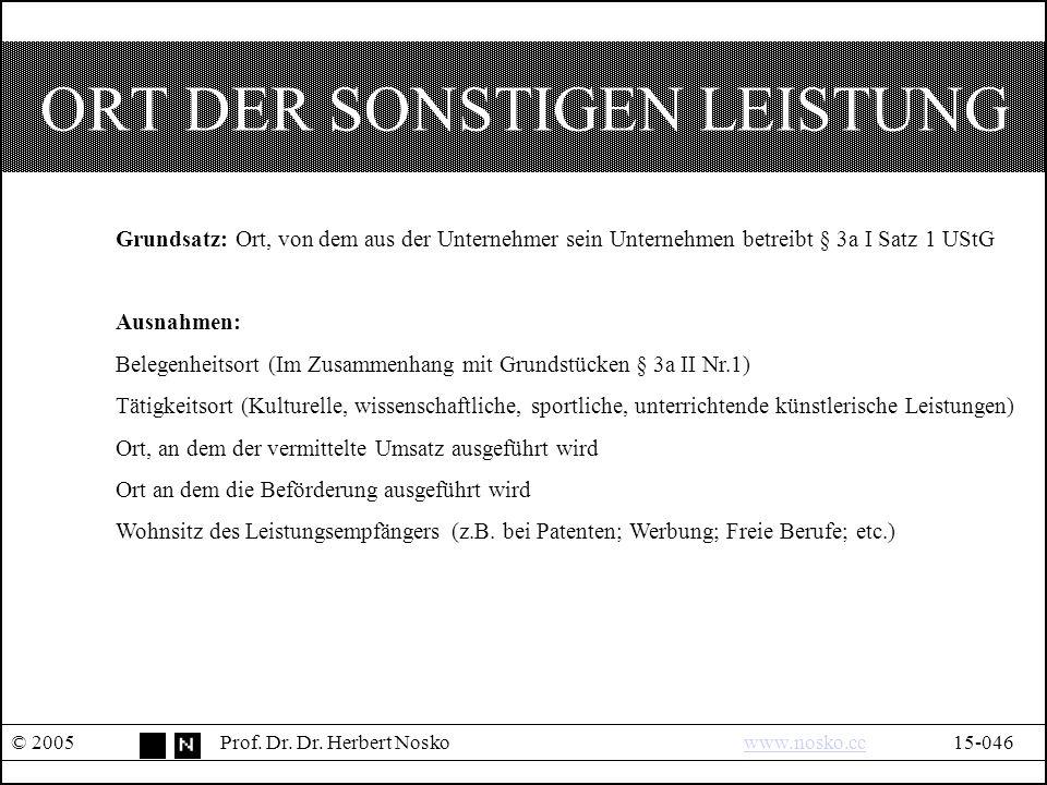 ORT DER SONSTIGEN LEISTUNG © 2005Prof. Dr. Dr.