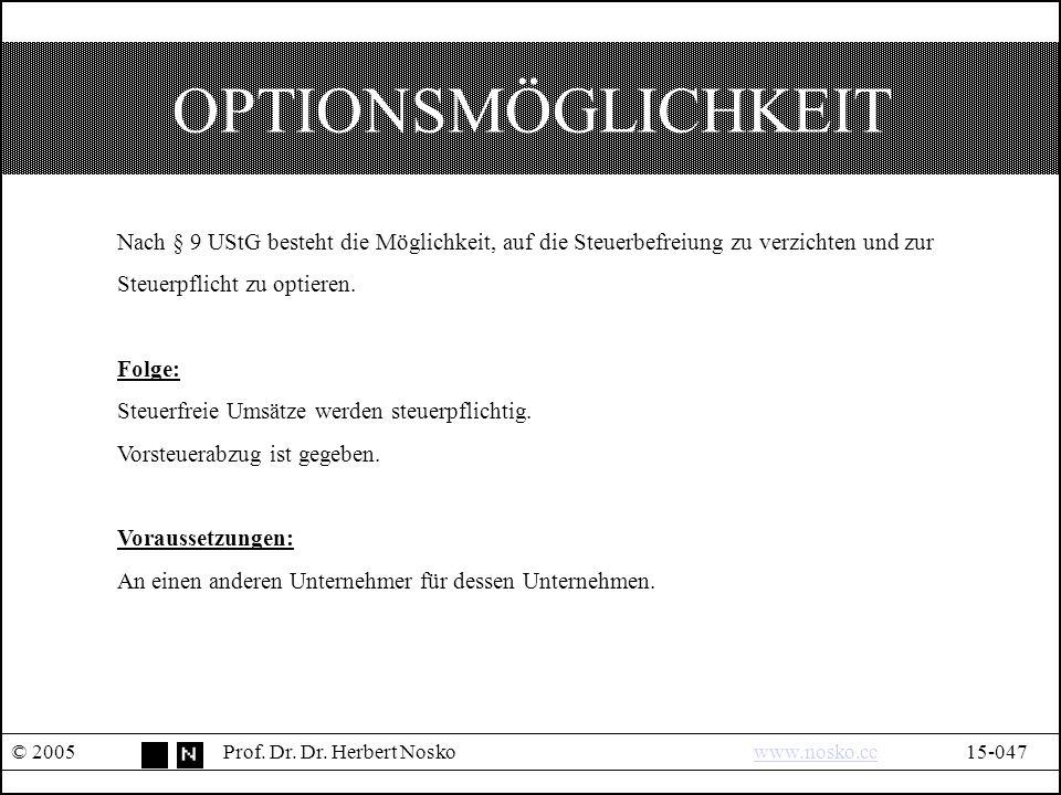 OPTIONSMÖGLICHKEIT © 2005Prof. Dr. Dr.