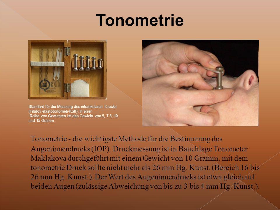 Tonometrie - die wichtigste Methode für die Bestimmung des Augeninnendrucks (IOP).