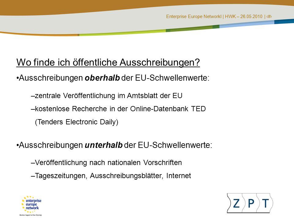 Enterprise Europe NetworkI | HWK – 26.05.2010 | ‹#› Wo finde ich öffentliche Ausschreibungen.