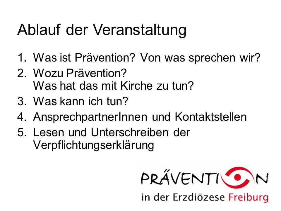 1.Was ist Prävention. Von was sprechen wir. 2.Wozu Prävention.