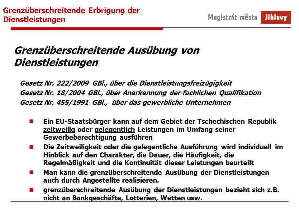 Grenzüberschreitende Erbrigung der Dienstleistungen Grenzüberschreitende Ausübung von Dienstleistungen Gesetz Nr.