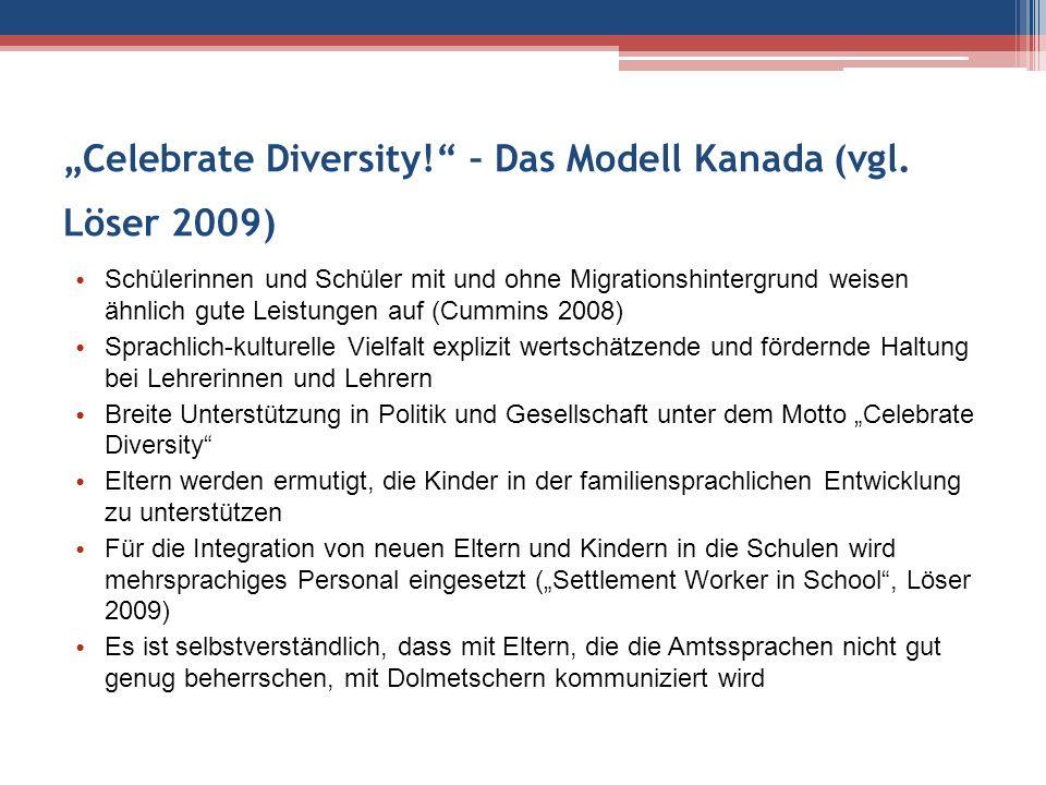 """Celebrate Diversity! – Das Modell Kanada (vgl."