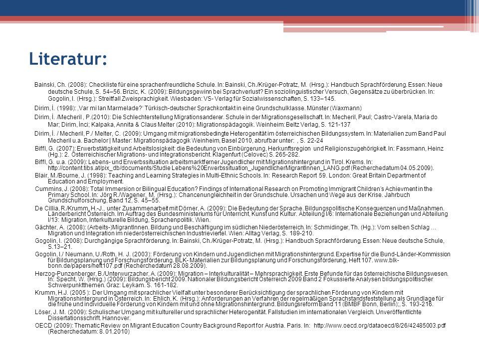 Literatur: Bainski, Ch. (2008): Checkliste für eine sprachenfreundliche Schule.