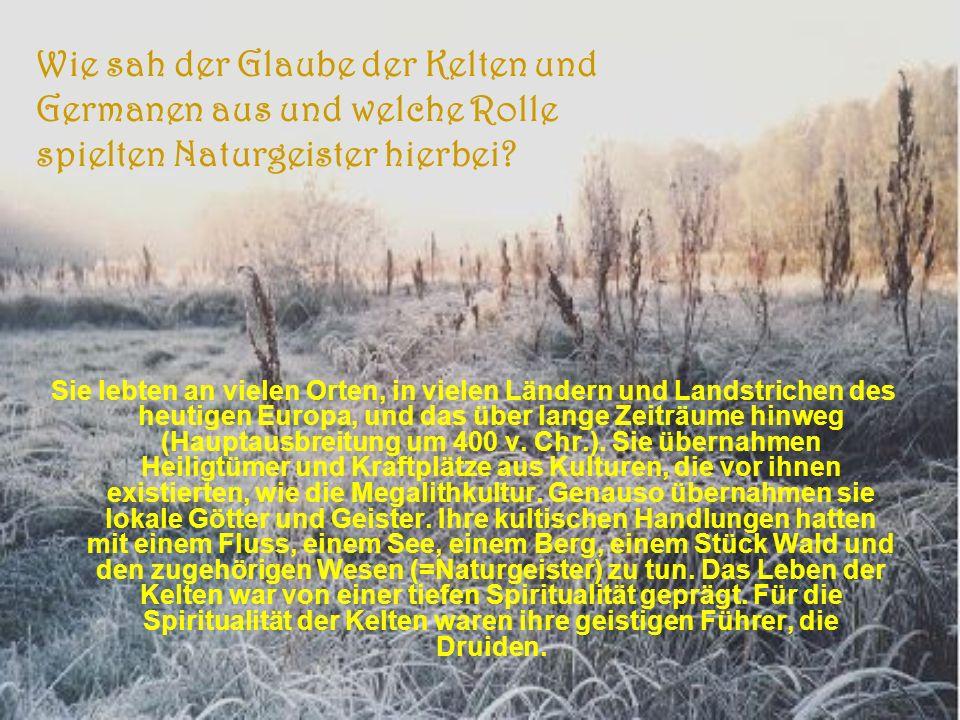 Sie lebten an vielen Orten, in vielen Ländern und Landstrichen des heutigen Europa, und das über lange Zeiträume hinweg (Hauptausbreitung um 400 v.