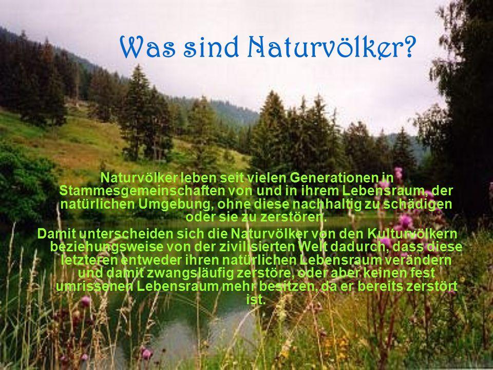 Was sind Naturvölker.