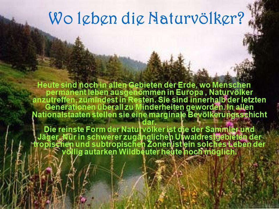 Wie leben Naturvölker.