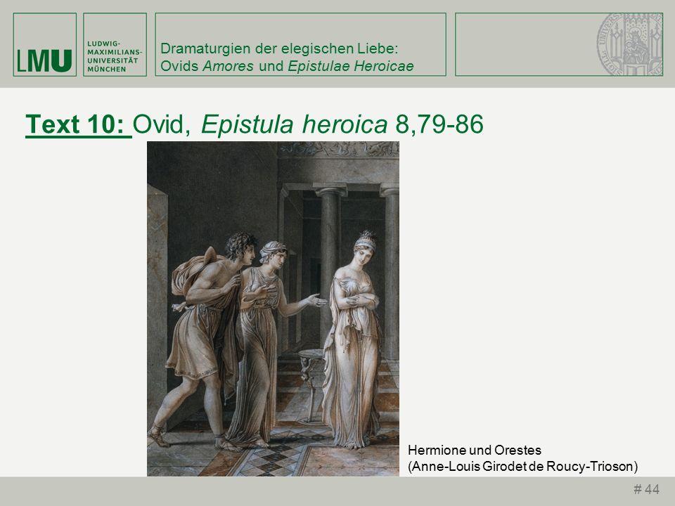 Dramaturgien der elegischen Liebe: Ovids Amores und Epistulae Heroicae Text 10: Ovid, Epistula heroica 8,79-86 # 44 Hermione und Orestes (Anne-Louis Girodet de Roucy-Trioson)