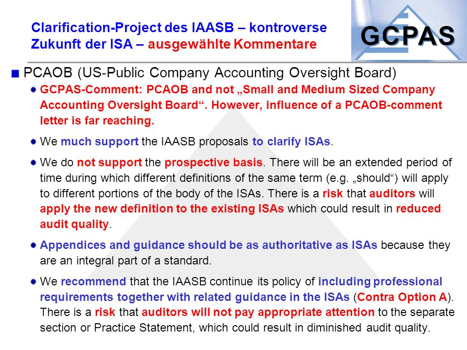 Clarification-Project des IAASB – kontroverse Zukunft der ISA – ausgewählte Kommentare PCAOB (US-Public Company Accounting Oversight Board) GCPAS-Comm