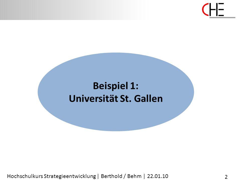Hochschulkurs Strategieentwicklung | Berthold / Behm | 22.01.10 Beispiel 1: Universität St. Gallen 2