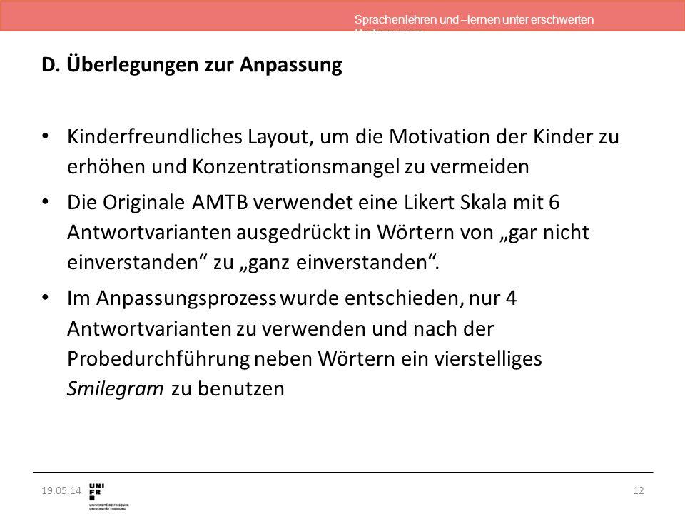 Sprachenlehren und –lernen unter erschwerten Bedingungen 19.05.14 D. Überlegungen zur Anpassung Kinderfreundliches Layout, um die Motivation der Kinde