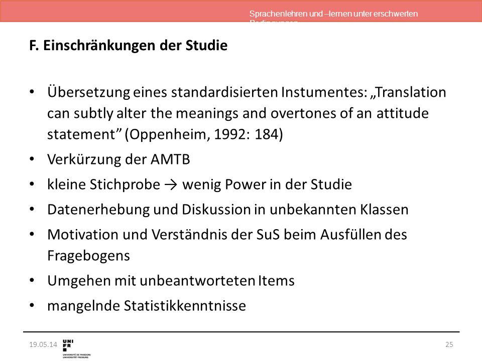 """Sprachenlehren und –lernen unter erschwerten Bedingungen 19.05.14 F. Einschränkungen der Studie Übersetzung eines standardisierten Instumentes: """"Trans"""