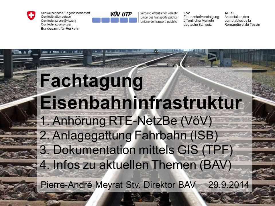 Fachtagung Eisenbahninfrastruktur vom 29.September 2014 62 1.