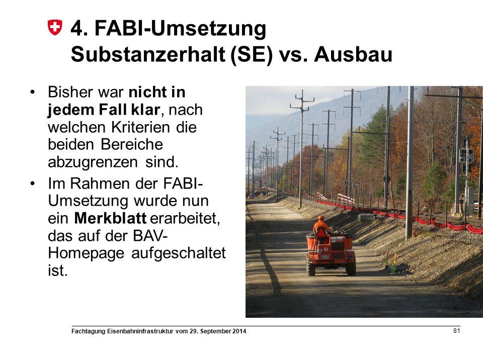 Fachtagung Eisenbahninfrastruktur vom 29. September 2014 81 4.