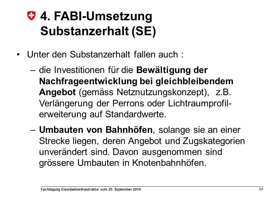 Fachtagung Eisenbahninfrastruktur vom 29. September 2014 84 4.