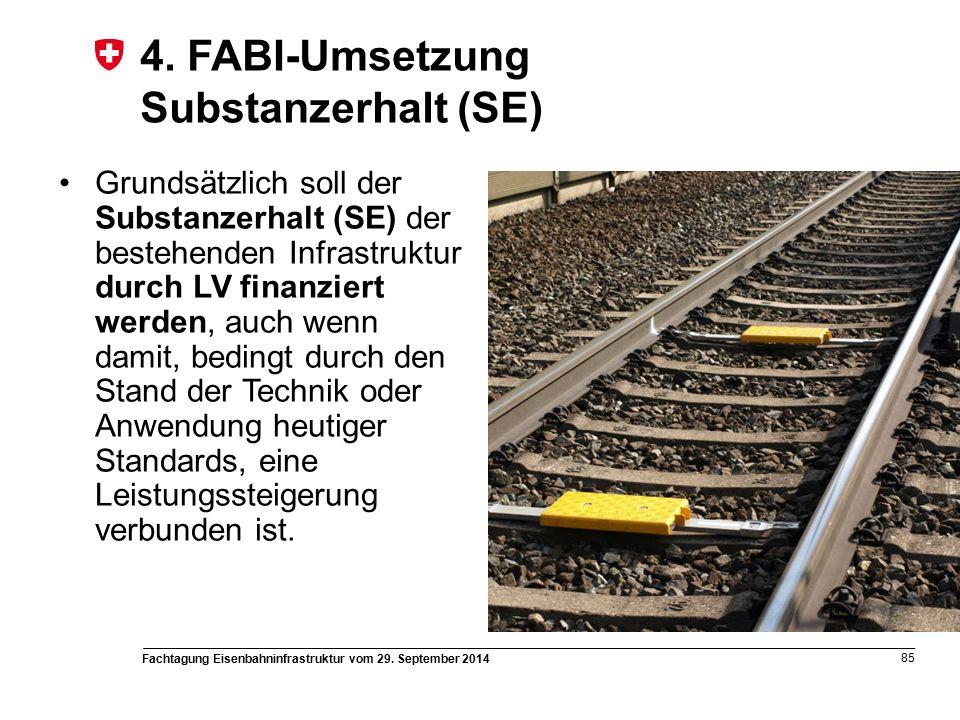 Fachtagung Eisenbahninfrastruktur vom 29. September 2014 85 4.