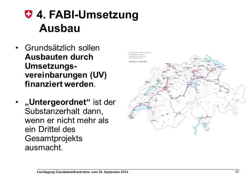 Fachtagung Eisenbahninfrastruktur vom 29. September 2014 87 4.