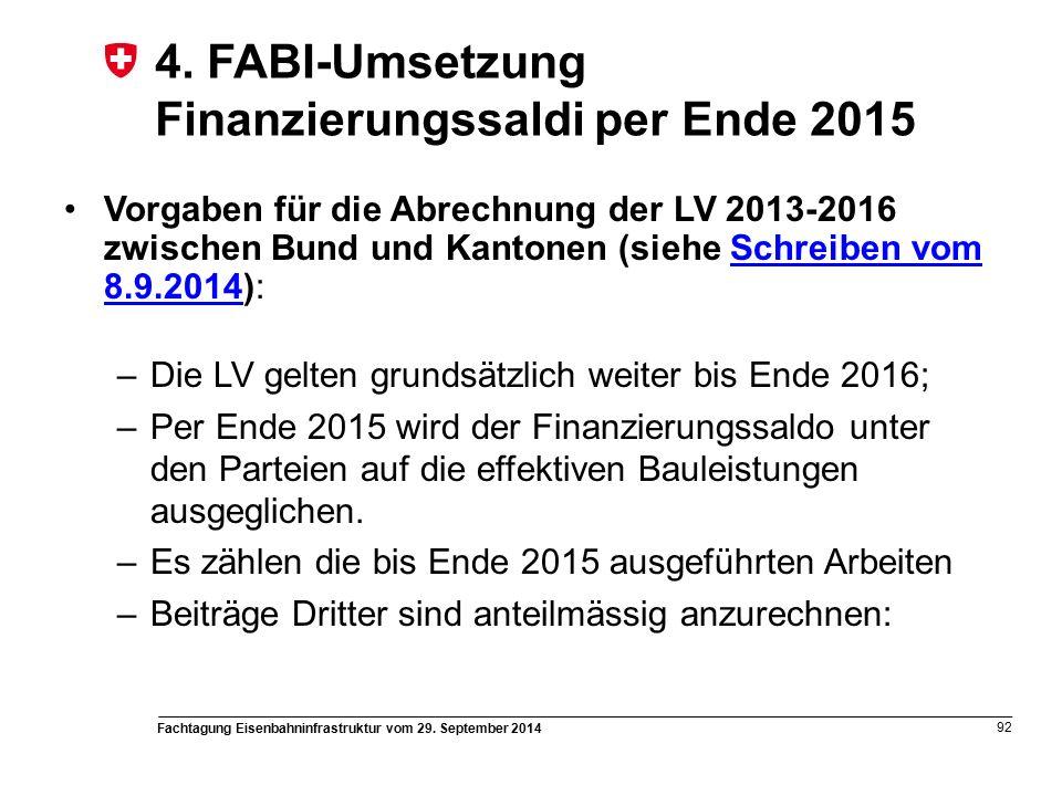 Fachtagung Eisenbahninfrastruktur vom 29. September 2014 92 4.