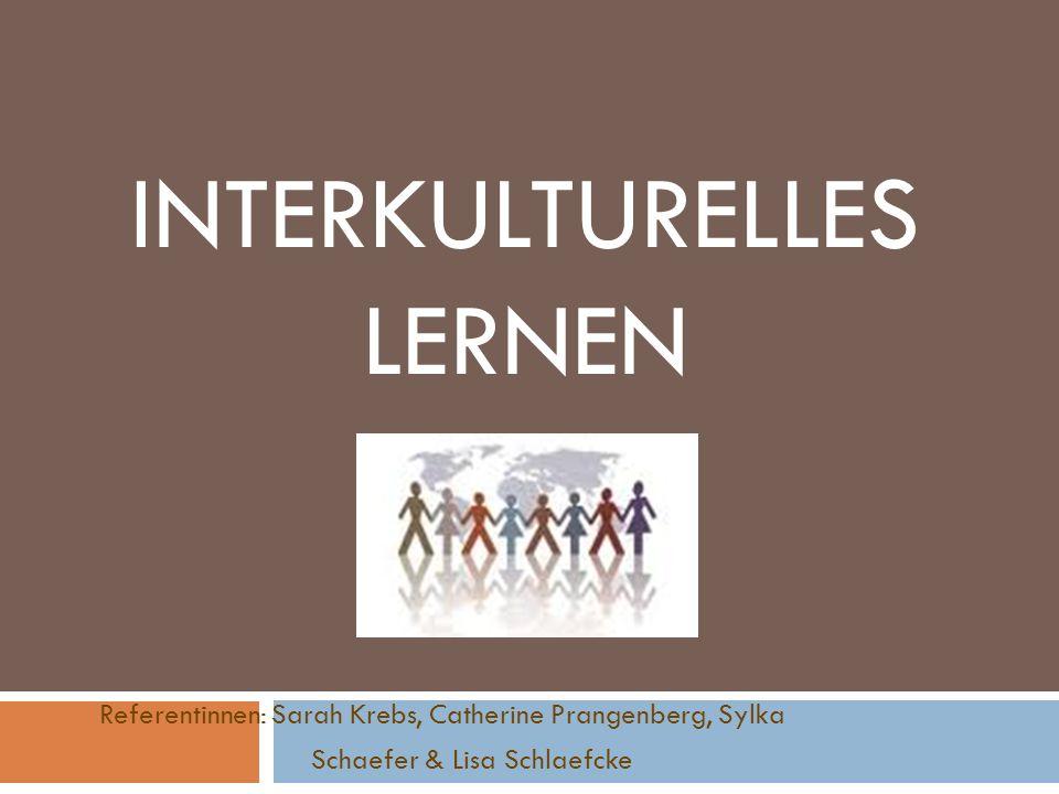 Gliederung 1) Definition des Begriffs 2) Interkulturelles Lernen innerhalb des Klassenraums 1.