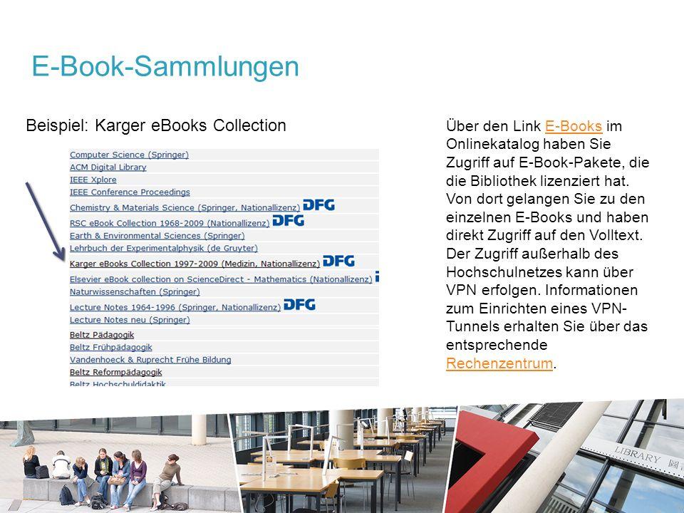 Beispiel: Karger eBooks Collection E-Book-Sammlungen Über den Link E-Books im Onlinekatalog haben Sie Zugriff auf E-Book-Pakete, die die Bibliothek lizenziert hat.