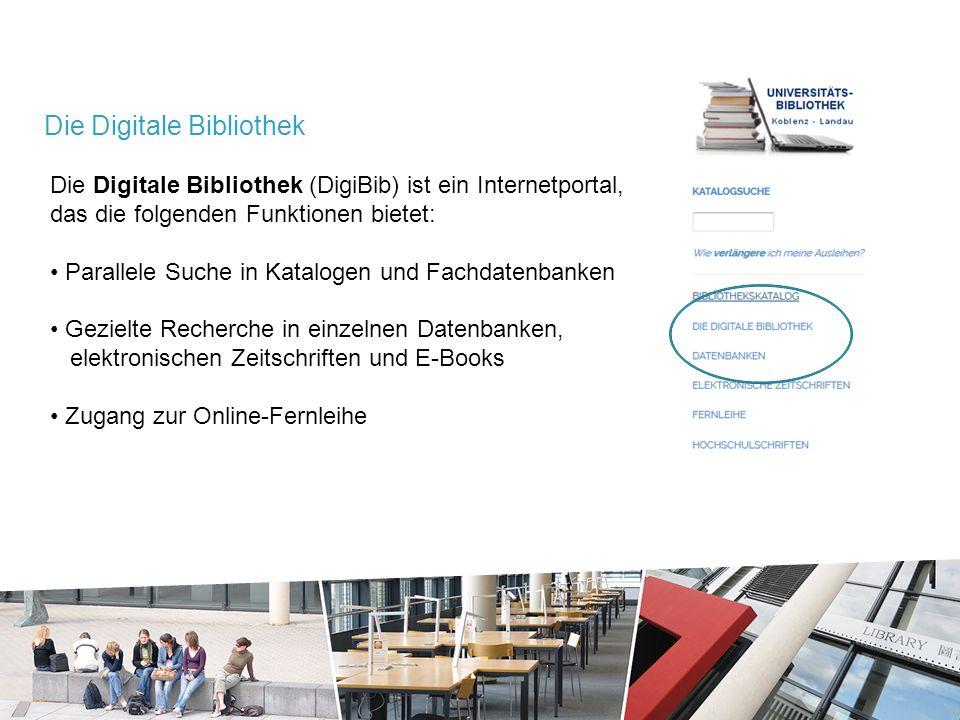 Die Digitale Bibliothek (DigiBib) ist ein Internetportal, das die folgenden Funktionen bietet: Parallele Suche in Katalogen und Fachdatenbanken Gezielte Recherche in einzelnen Datenbanken, elektronischen Zeitschriften und E-Books Zugang zur Online-Fernleihe Die Digitale Bibliothek