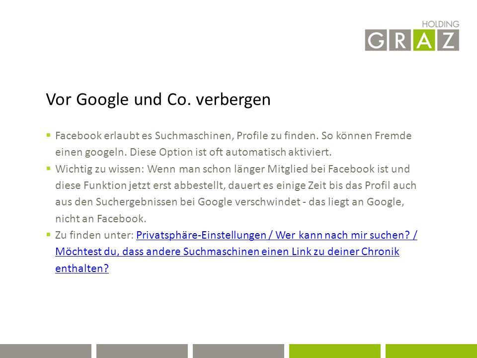Vor Google und Co. verbergen  Facebook erlaubt es Suchmaschinen, Profile zu finden.