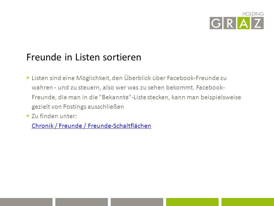 Freunde in Listen sortieren  Listen sind eine Möglichkeit, den Überblick über Facebook-Freunde zu wahren - und zu steuern, also wer was zu sehen bekommt.