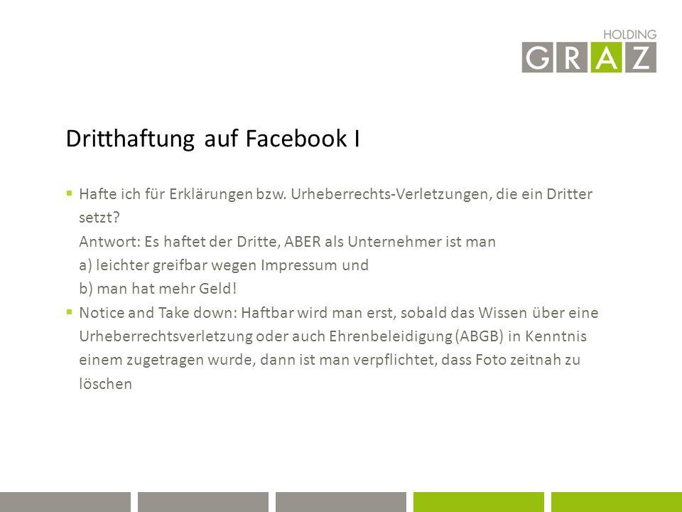 Dritthaftung auf Facebook I  Hafte ich für Erklärungen bzw.