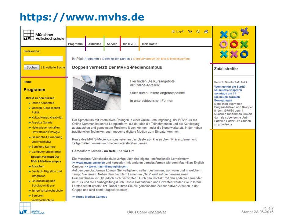 https://www.mvhs.de Claus Böhm-Bachmeier Folie 7 Stand: 28.05.2016