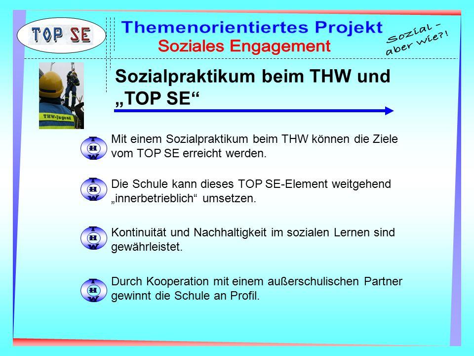 """Sozialpraktikum beim THW und """"TOP SE Mit einem Sozialpraktikum beim THW können die Ziele vom TOP SE erreicht werden."""