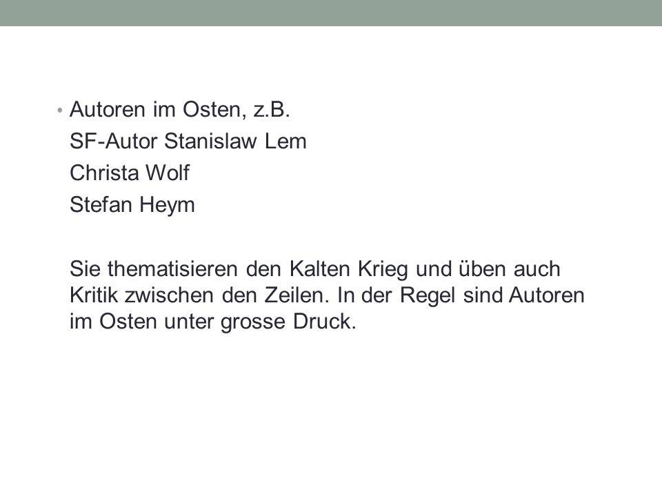 Autoren im Osten, z.B.