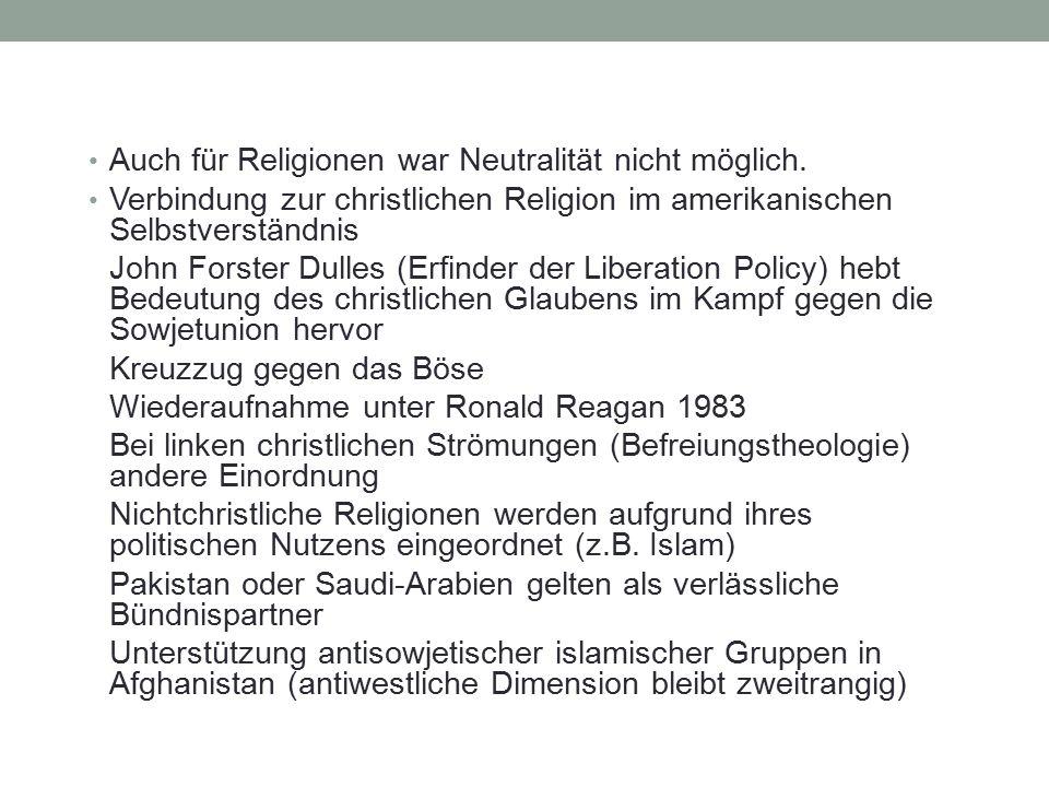 Auch für Religionen war Neutralität nicht möglich. Verbindung zur christlichen Religion im amerikanischen Selbstverständnis John Forster Dulles (Erfin