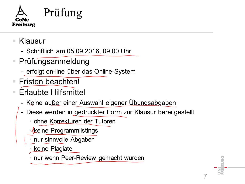 Prüfung  Klausur -Schriftlich am 05.09.2016, 09.00 Uhr  Prüfungsanmeldung -erfolgt on-line über das Online-System  Fristen beachten!  Erlaubte Hil