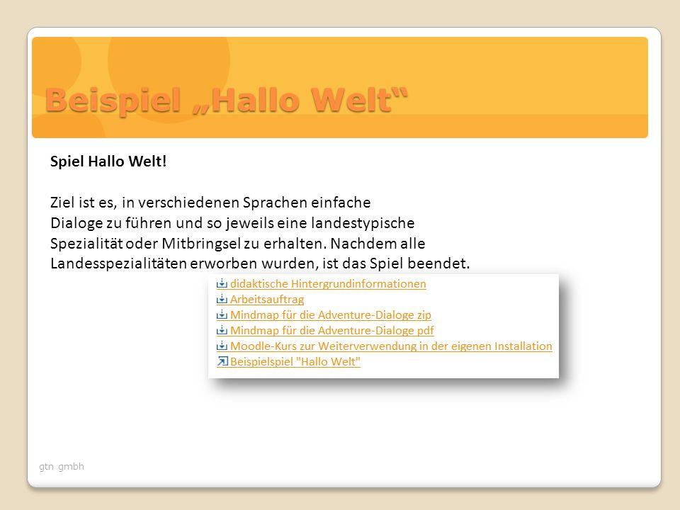 """gtn gmbh Beispiel """"Hallo Welt Spiel Hallo Welt."""