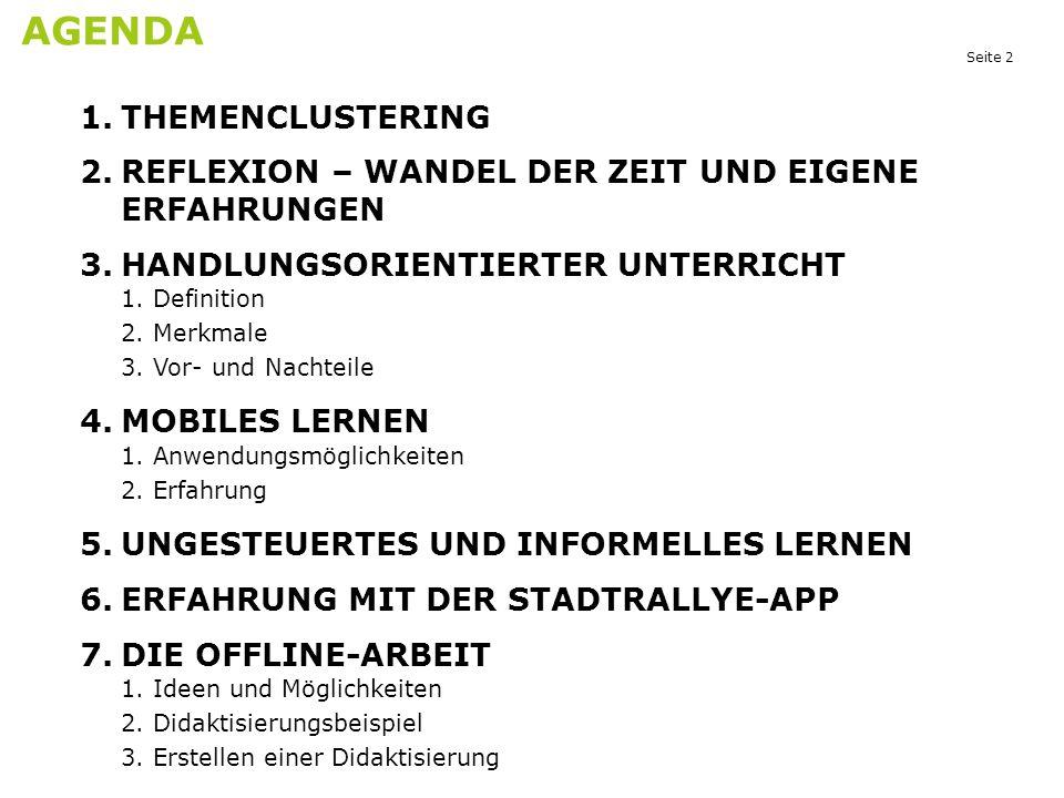 """Seite 23 MOBILES LERNEN - ERFAHRUNG Aufgabe 6: Haben Sie schon einmal """"Mobile Learning - Aufgaben genutzt."""