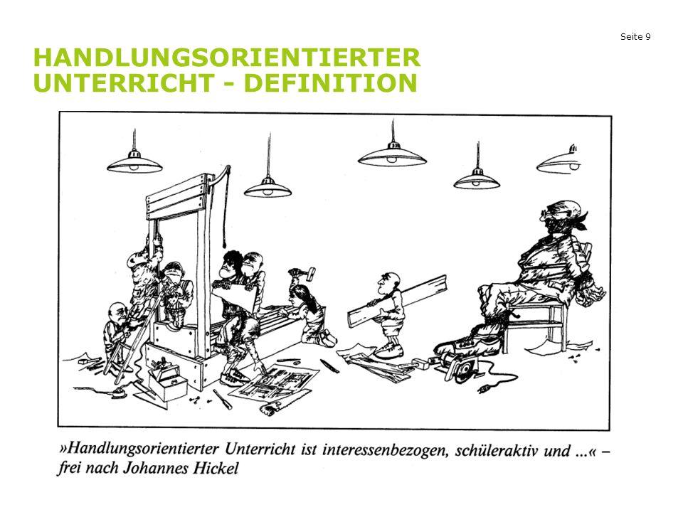 Seite 9 HANDLUNGSORIENTIERTER UNTERRICHT - DEFINITION