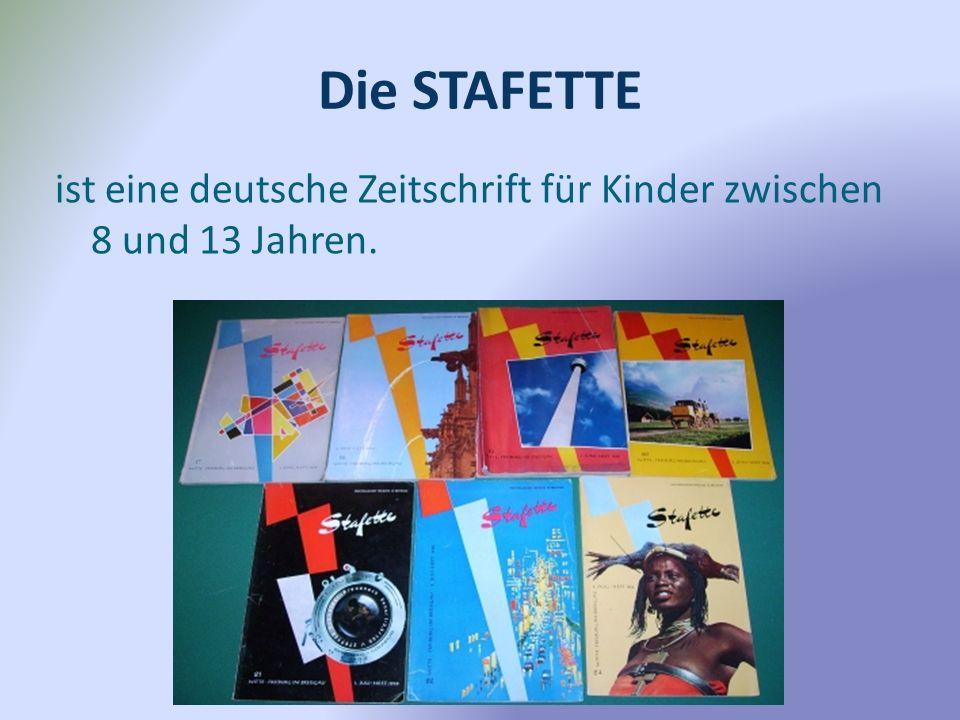 Die STAFETTE ist eine deutsche Zeitschrift für Kinder zwischen 8 und 13 Jahren.